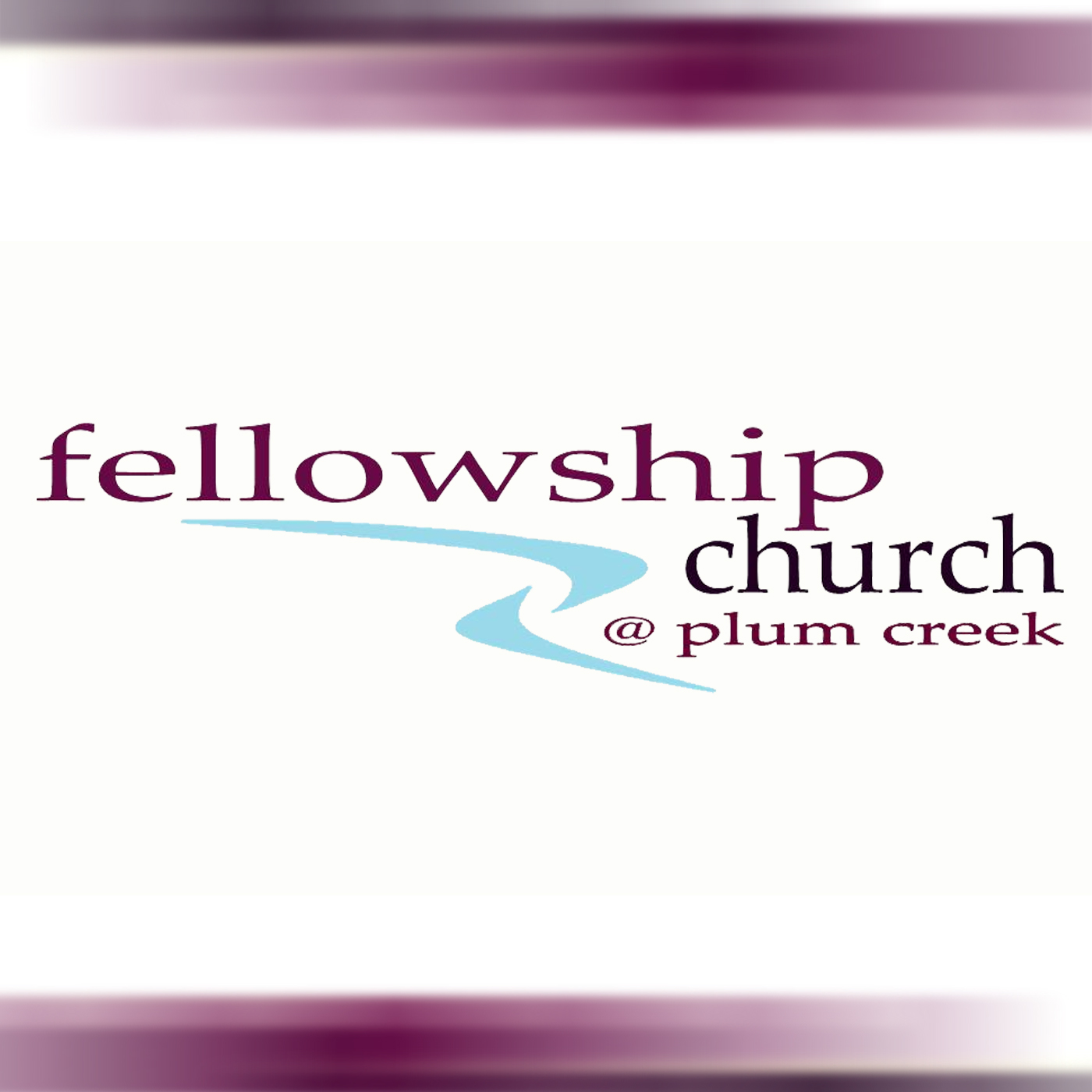 Fellowship Church at Plum Creek Podcast
